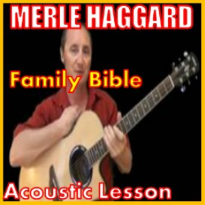 Learn to play Family Bible by Merle Haggard | Movies and Videos | Educational