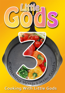 little gods 3 (cooking with little gods)