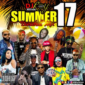 dj roy summer 17 dancehall mix 2017