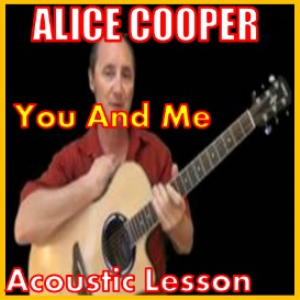 Learn to play You And Me by Alice Cooper | Movies and Videos | Educational