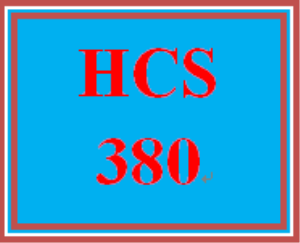 HCS 380 Entire Course | eBooks | Education