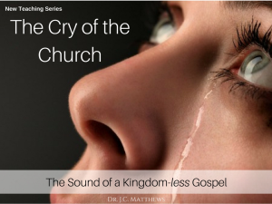 the cry of the church: the sound of a kingdom-less gospel pt.4. the world's cry