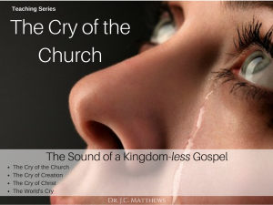 the cry of the church: the sound of a kingdom-less gospel 4 part series