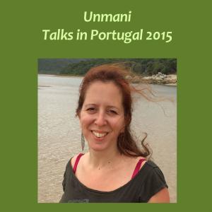 Unmani – Retreat in Portugal 2015 1 | Audio Books | Religion and Spirituality
