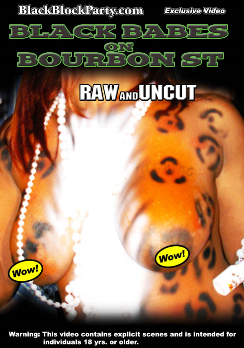 First Additional product image for - [SD] BLACK BABES ON BOURBON ST. - RAW & UNCUT (New Orleans LA)