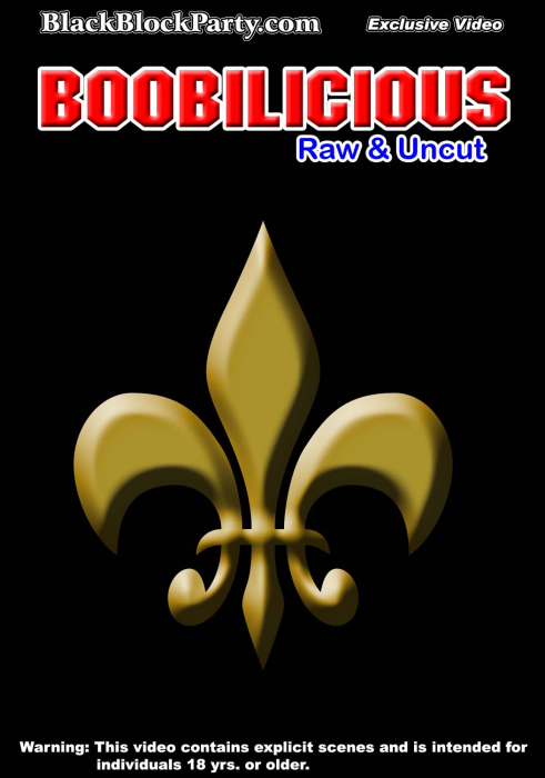 First Additional product image for - [SD] BOOBILICIOUS - RAW & UNCUT (New Orleans LA)
