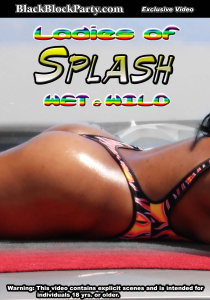 [SD] LADIES OF SPLASH - WET & WILD (Houston-Galveston TX) | Movies and Videos | Other