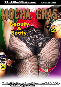 [SD] MOCHA GRAS - BEAUTY & BOOTY (New Orleans LA) | Movies and Videos | Other