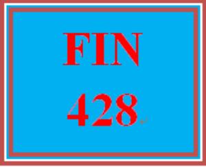 FIN 428 Week 4 Summary | eBooks | Education