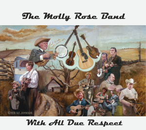 "CD-285 The Molly Rose Band ""With All Due Respect"" 