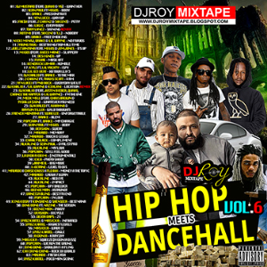 Dj Roy Hip Hop & Dancehall Mix Vol.6 [2017] | Music | Rap and Hip-Hop