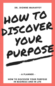 How to Discover Your Purpose So You Can Love Your Business and Your Life! | eBooks | Other