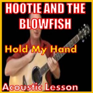 Learn to play Hold My Hand by Hootie And The Blowfish | Movies and Videos | Educational