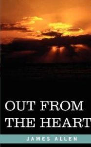 Out From the Heart by James Allen | eBooks | Self Help