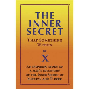 The Inner Secret; Or, That Something Within by Anonymous | eBooks | Self Help