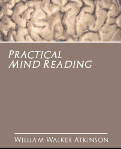 Practical Mind Reading by William Walker Atkinson | eBooks | Self Help