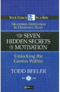 The 7 Hidden Secrets to Motivation (Audiobook): CD 1 by Todd Beeler | Audio Books | Self-help