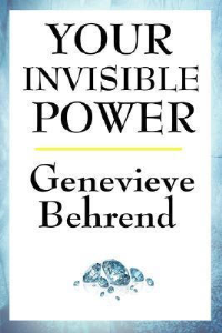 Your Invisible Power by Genevieve Behrend | eBooks | Self Help