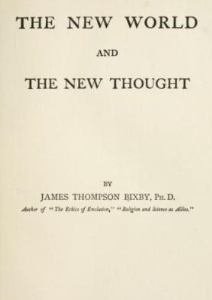 The New World and The New Thought by James T. Bixby | eBooks | Self Help