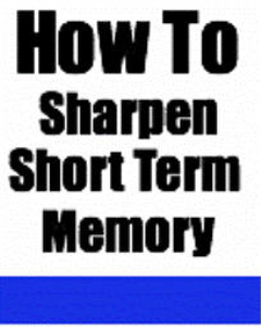how to sharpen short term memory (audiobook) by sam bowen