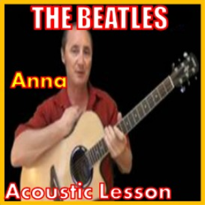 Learn to play Anna by The Beatles | Movies and Videos | Educational
