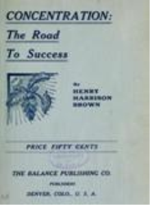Concentration: The Road to Success by Henry H. Brown | eBooks | Self Help