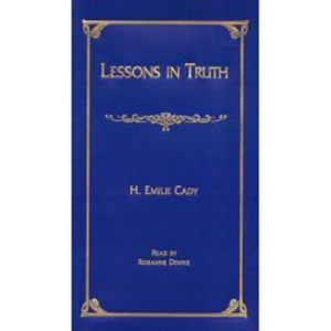 Lessons in Truth for the 21st Century by H. Emilie Cady | eBooks | Self Help