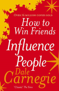How to Win Friends and Influence People by Dale Carnegie | eBooks | Self Help