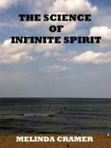 The Science of Infinite Spirit by M. E. Cramer | eBooks | Self Help