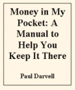 Money in My Pocket: The Manual to Help You Keep It There by Paul Darvell | eBooks | Self Help