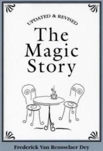 The Magic Story by Frederick Van Rensselaer Dey | eBooks | Self Help