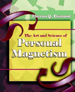 The Art and Science of Personal Magnetism by Theron Q. Dumont | eBooks | Self Help