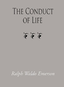 The Conduct of Life by Ralph Waldo Emerson | eBooks | Self Help