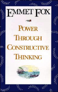 Power Through Constructive Thinking by Emmet Fox | eBooks | Self Help