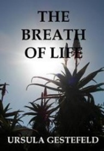 the breath of life by ursula gestefeld