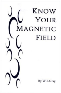 Know Your Magnetic Field by William Gray | eBooks | Self Help