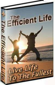 The Efficient Life by Luther H. Gulick, M.D. | eBooks | Self Help