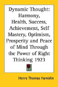 Dynamic Thought by Henry Thomas Hamblin | eBooks | Self Help