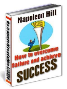 How to Overcome Failure and Achieve Success by Napoleon Hill | eBooks | Self Help
