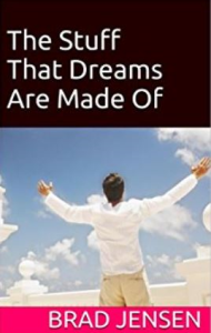 Stuff That Dreams Are Made Of by Brad Jensen | eBooks | Self Help