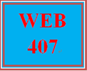 WEB 407 Week 4 Learning Team: Web Application with HTML5, Part III | eBooks | Education