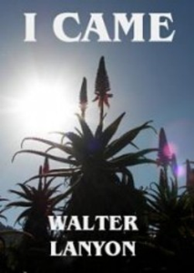 I Came  by Walter C. Lanyon | eBooks | Self Help