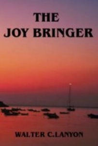 The Joy Bringer  by Walter C. Lanyon | eBooks | Self Help