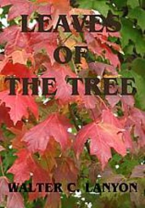 Leaves of the Tree  by Walter C. Lanyon   eBooks   Self Help