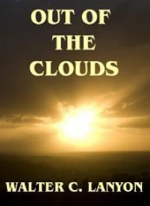 Out of the Clouds  by Walter C. Lanyon | eBooks | Self Help