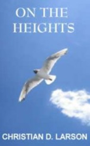 On the Heights by Christian D. Larson | eBooks | Self Help