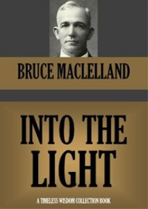 Into the Light by Bruce Maclelland | eBooks | Self Help