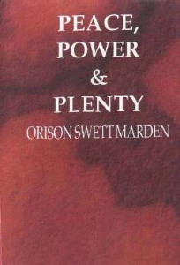Peace, Power, and Plenty by Orison Swett Marden | eBooks | Self Help
