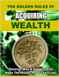 The Golden Rules of Acquiring Wealth by David O'Connell | eBooks | Self Help