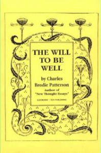 The Will to Be Well by Charles Brodie Patterson | eBooks | Self Help